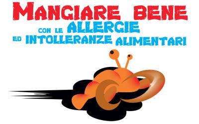 Come mangiare bene con le allergie e le intolleranze alimentari